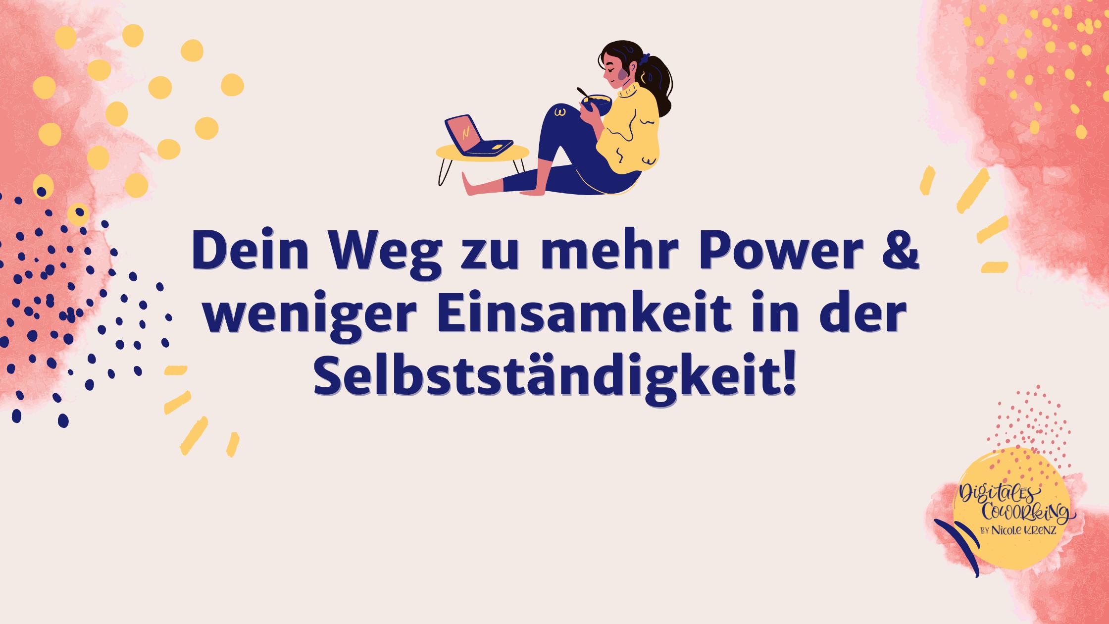 Über Superhelden & innere Werte: Dein Weg zu weniger Einsamkeit & mehr Power in der Selbstständigkeit!