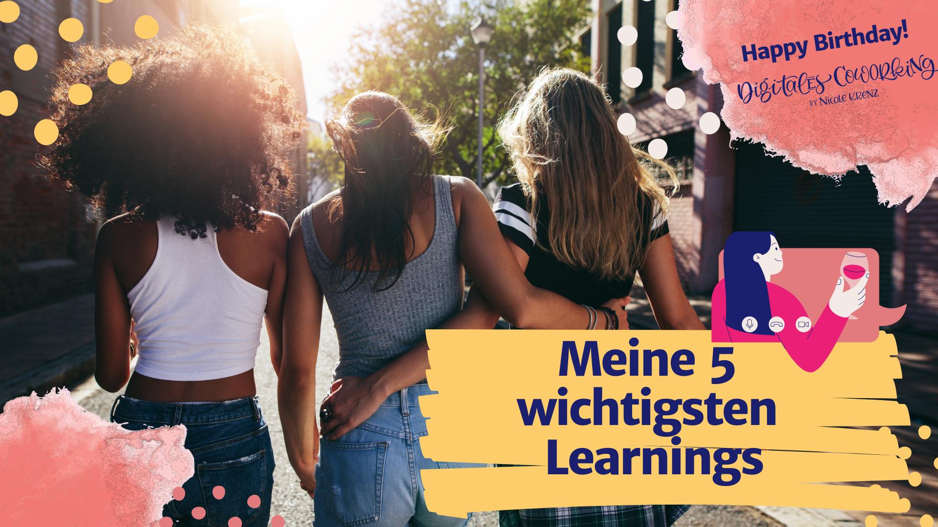 Read more about the article Meine 5 wichtigsten Learnings aus über einem Jahr Digitales Coworking by Nicole Krenz