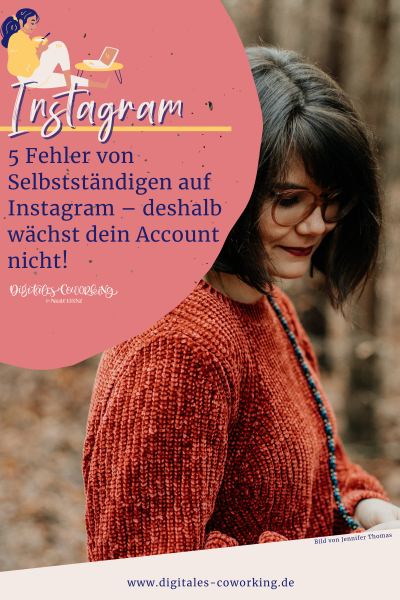 Wachstum auf Instagram - Selbstständigkeit